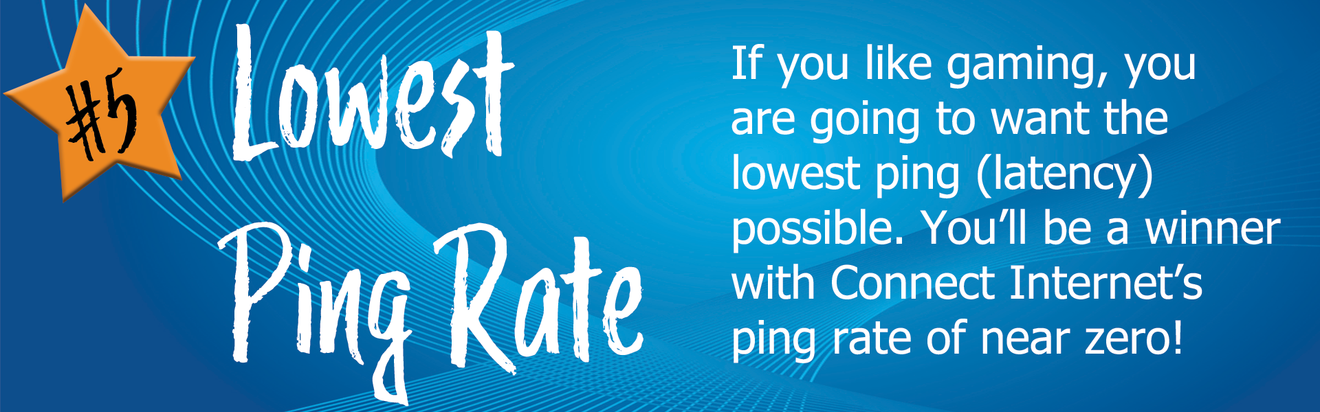 number five reason to connect is a low ping rate